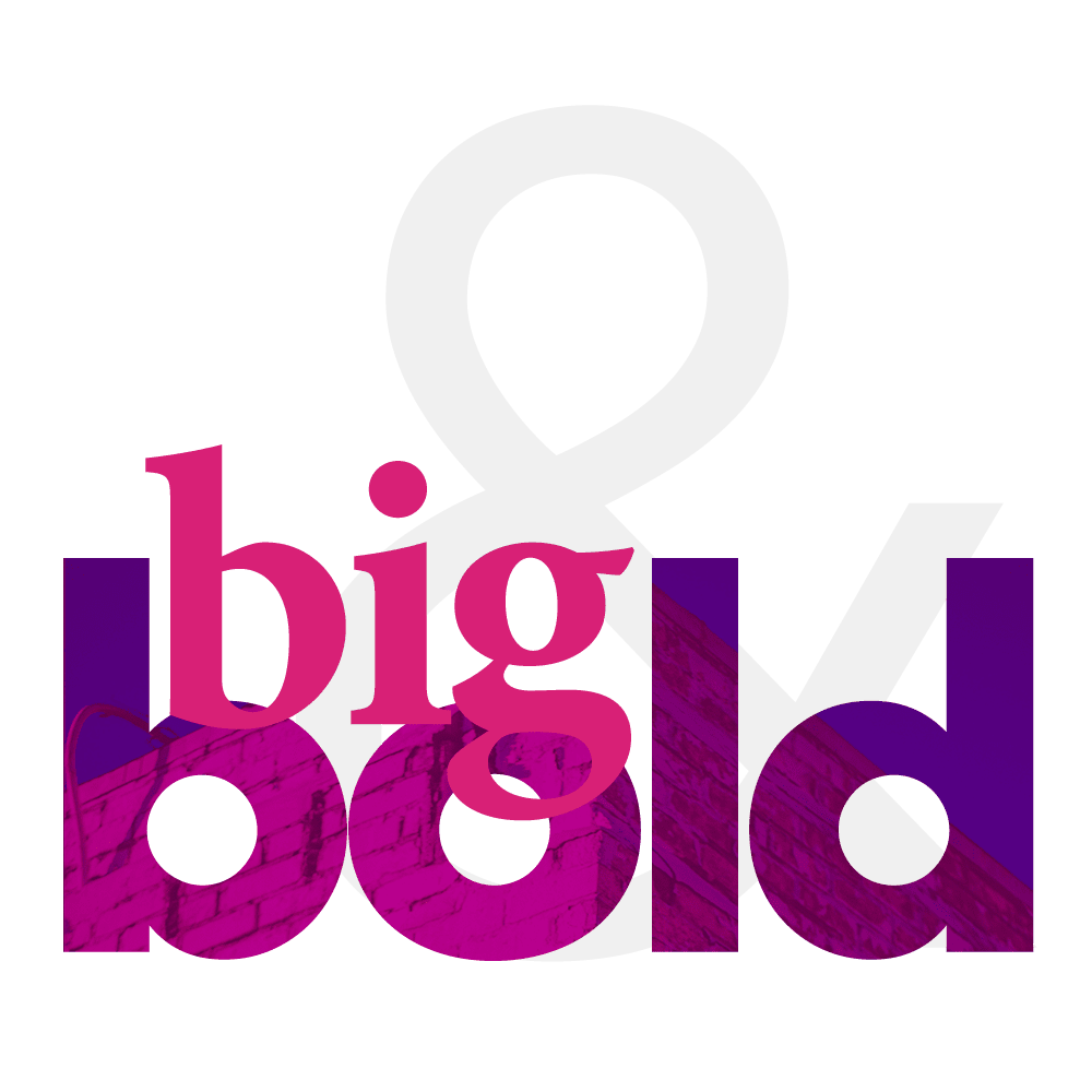 Big and Bold Design Concept