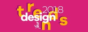 Favorite Design Trends of 2018 Blog