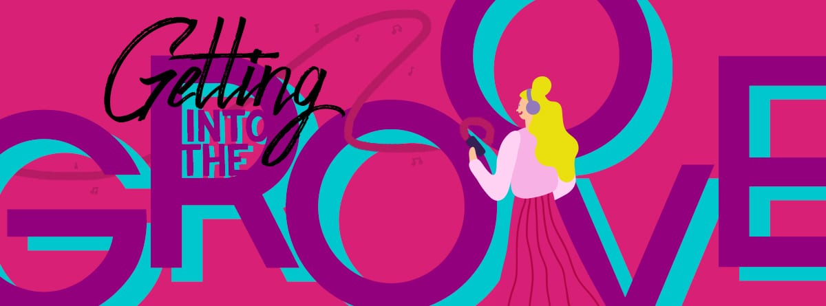 Getting into the Groove Blog Cover