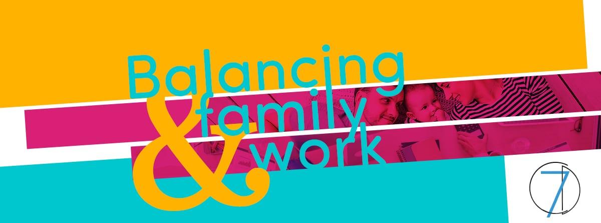 balancing family and work