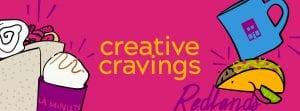Creative Cravings in Redlands, CA