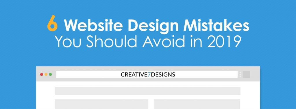 7 Design Mistakes To Avoid In Your Hall: Website Design Mistakes To Avoid In 2019